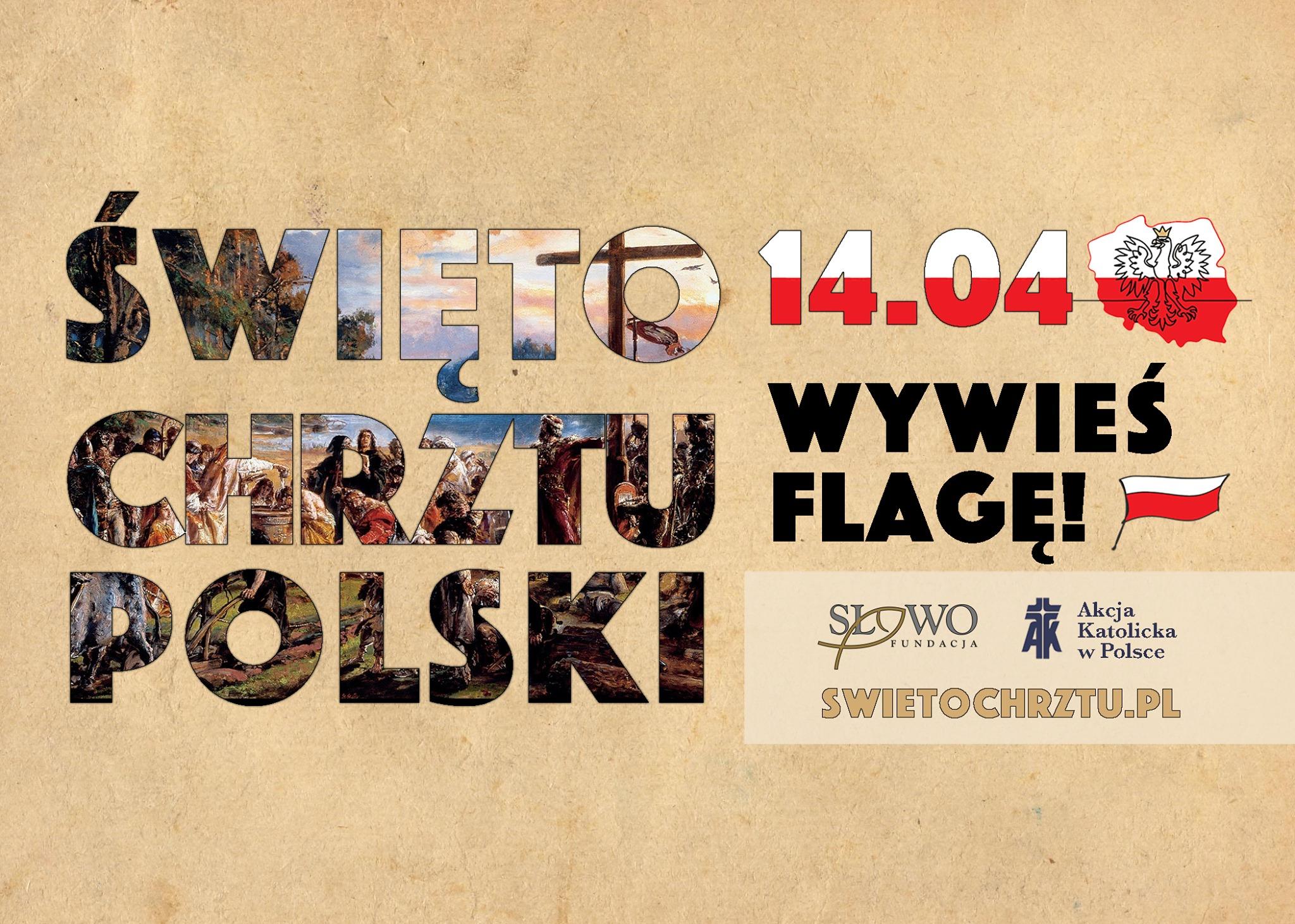 Wywieś flagę – Święto Chrztu Polskiw 14 kwietnia 2020